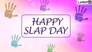 Slap Day Special